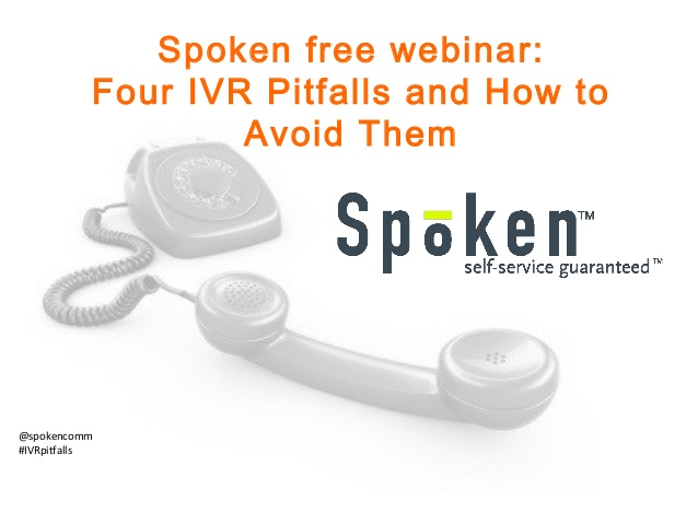 Spoken webinar - IVR pitfalls to avoid